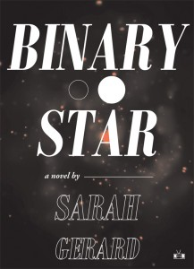 Sarah Gerard Binary Star