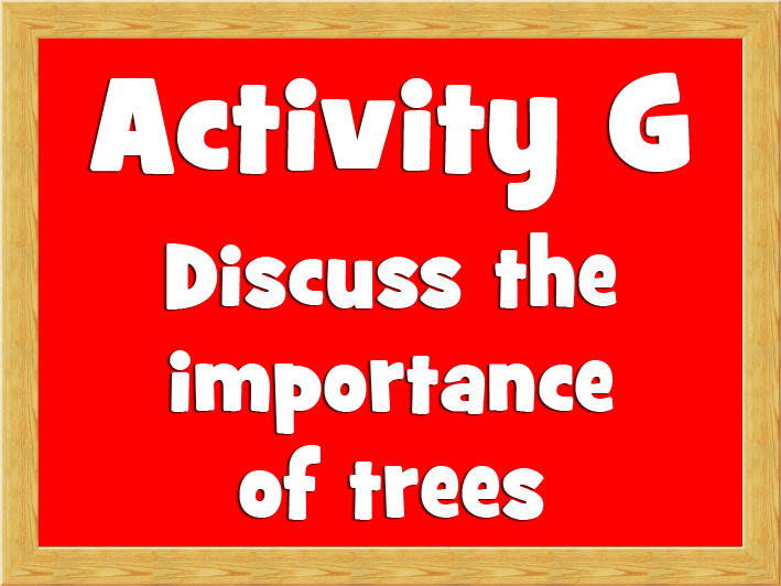 Activity G - Discuss the importance of trees.jpg