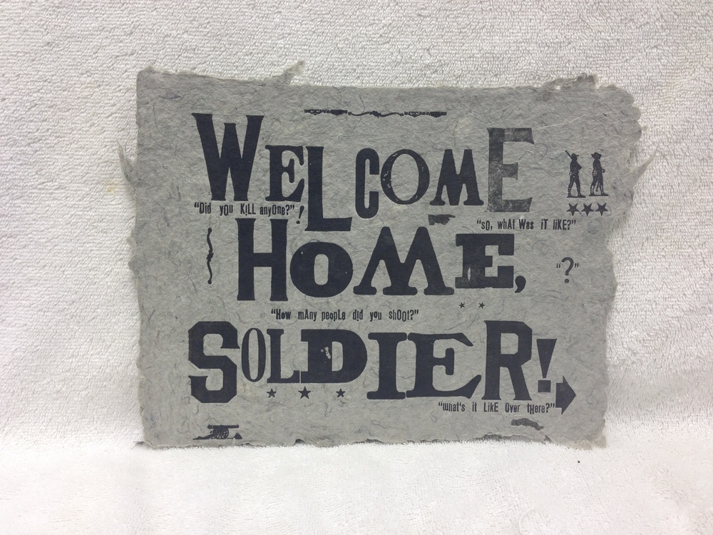 Eli Wright Army - Iraq _Welcome Home Soldier_ 2011 Letterpress on Handmade Paper from military uniforms 8 x 11 PCNJ IMG_0946JPG.jpg