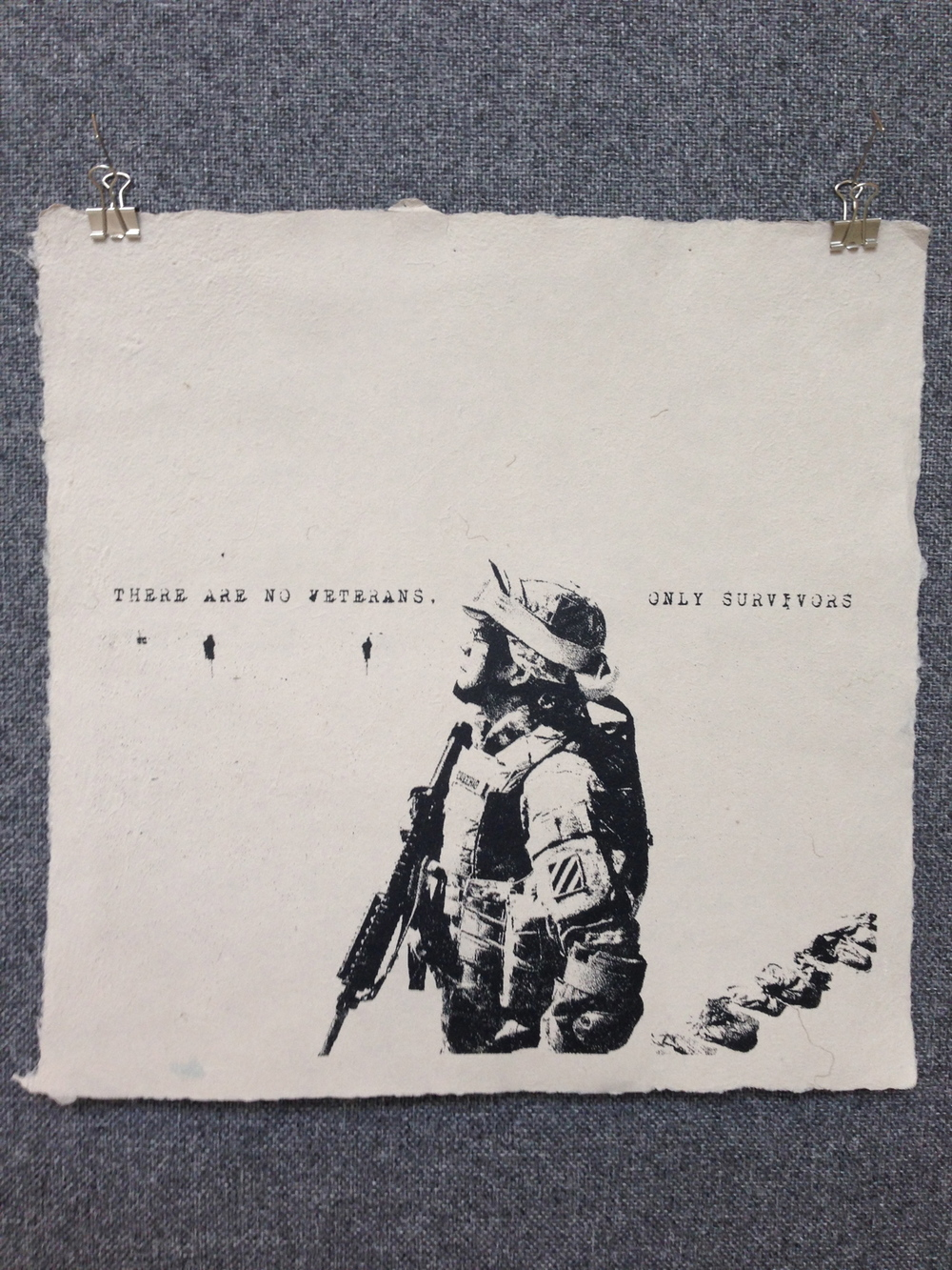 Patrick Cavicchio Army - Iraq _There Are No Veterans_ 2013 Silkscreen on Handmade Paper from military uniforms 15 x 15 Stockton College Workshop IMG_1207.jpg