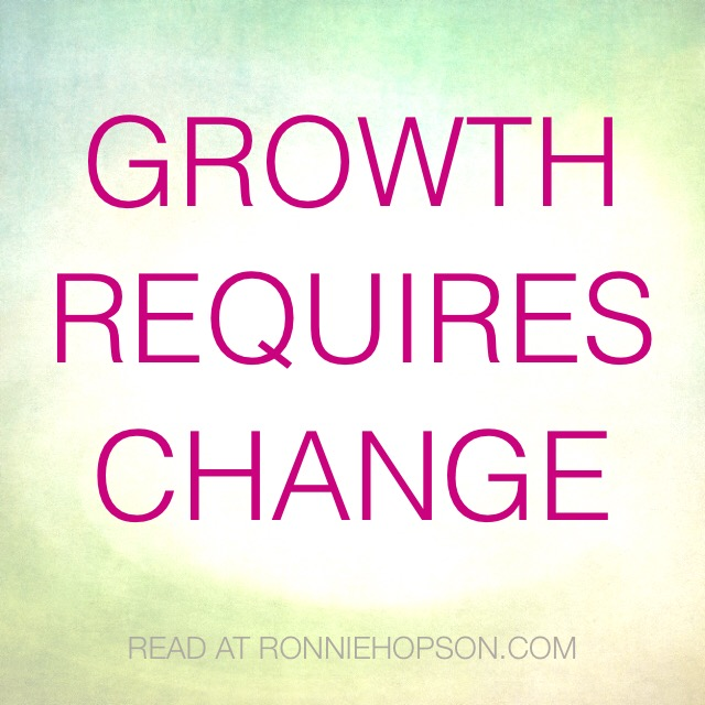 Growth Requires Change-Ronnie Hopson Gallery.JPG