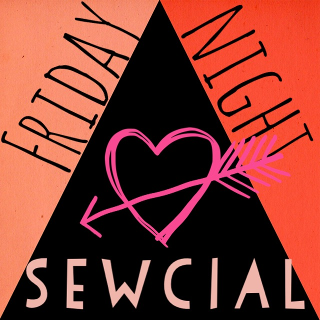 Friday Night Sewcials are Always a good time! And now we have spaces for Knitters!!!!