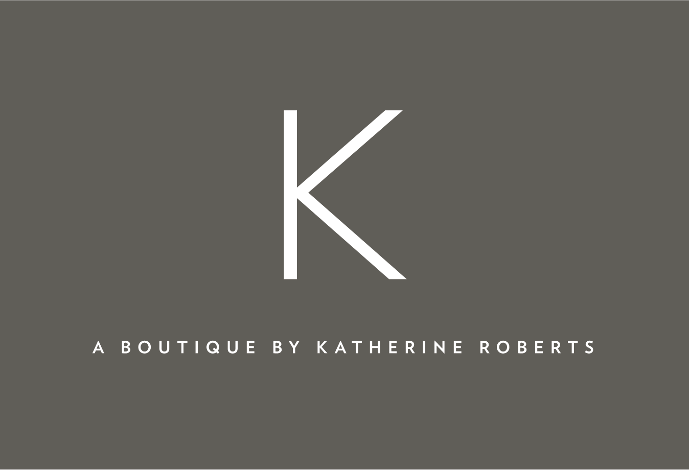 K :: A Boutique by Katherine Roberts
