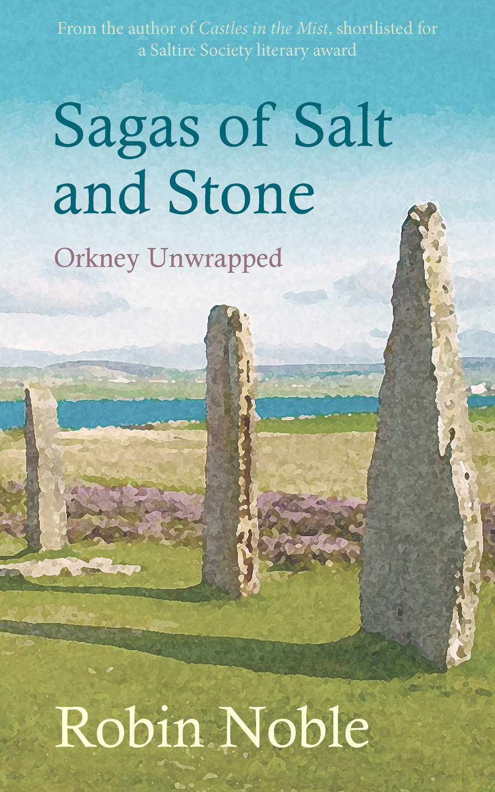 Sagas of Salt and Sone Cover Robin Noble Orkney