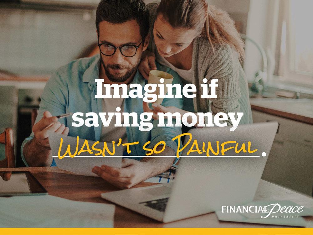 financial-peace-social-imagine-if-saving-money-wasnt-so-painful.jpg
