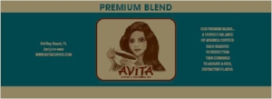Premium Blend Coffee - Avita Coffee - Best Coffee Ever