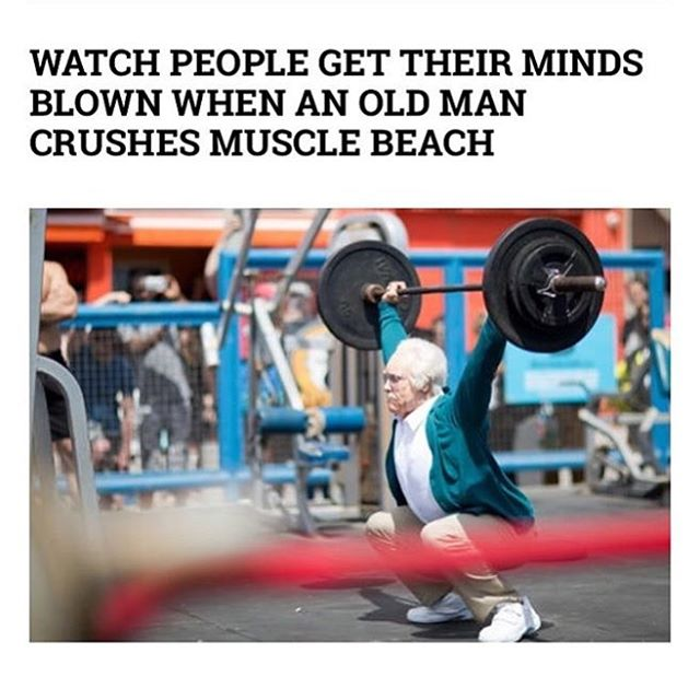 "I'm always impressed by our older members working out in the gym but this ""old guy"" is on another level!  https://www.thrillist.com/lifestyle/nation/watch-people-get-their-minds-blown-as-old-man-crushes-muscle-beach"