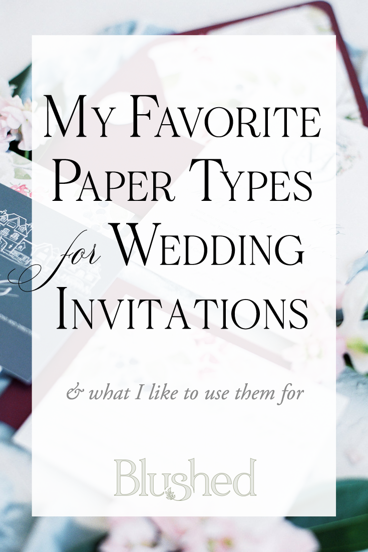 the bride s guide to wedding stationery paper types blushed design