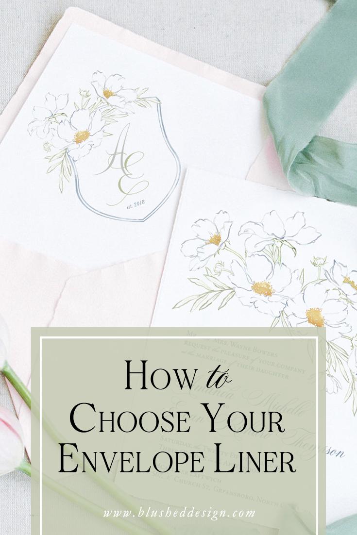 how to choose your envelope liner blushed design