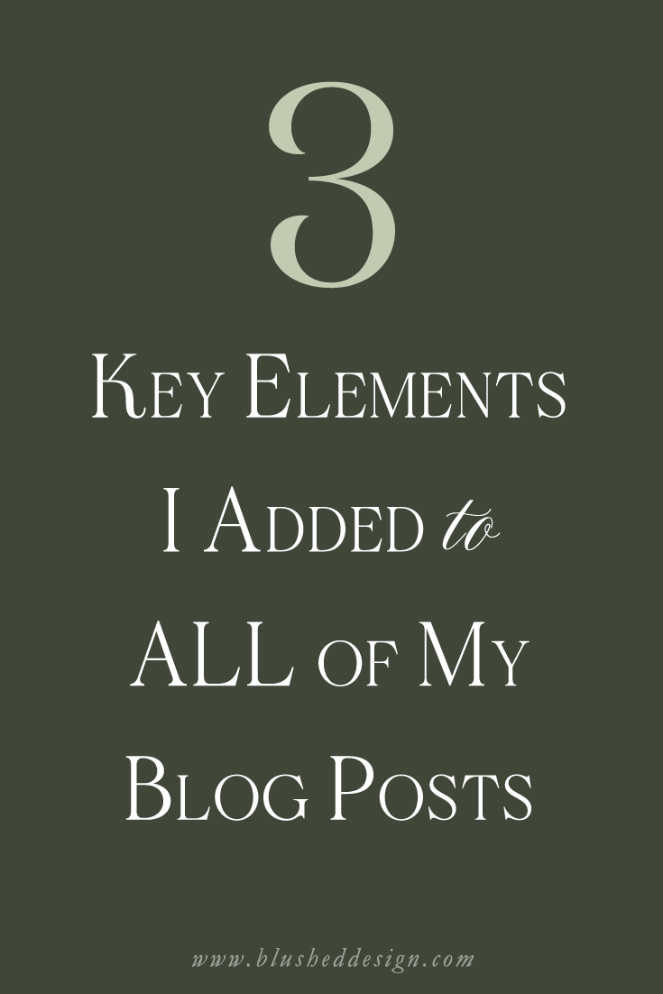 What should you include in a blog post? Here are 3 things that I have recently added to really up my game and increase my reader interaction. #bloggingtips #blogger #howtoblog www.blusheddesign.com