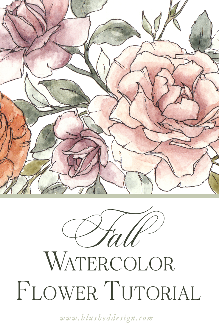 Watercolor Tutorial Fall Watercolor Flowers Blushed Design