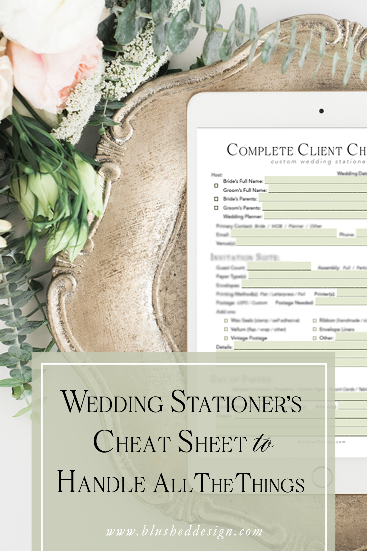 """Are you sick of digging through old Emails or your contract for the miscellaneous information about this or that client? So was I...until I created this little cheat sheet!  Now it's my """"secret weapon"""" to handling """"all-of-the-things"""" as a wedding staitonery designer. www.BlushedDesign.com #weddingstationerydesigner #stationerydesigner #weddingbusiness"""