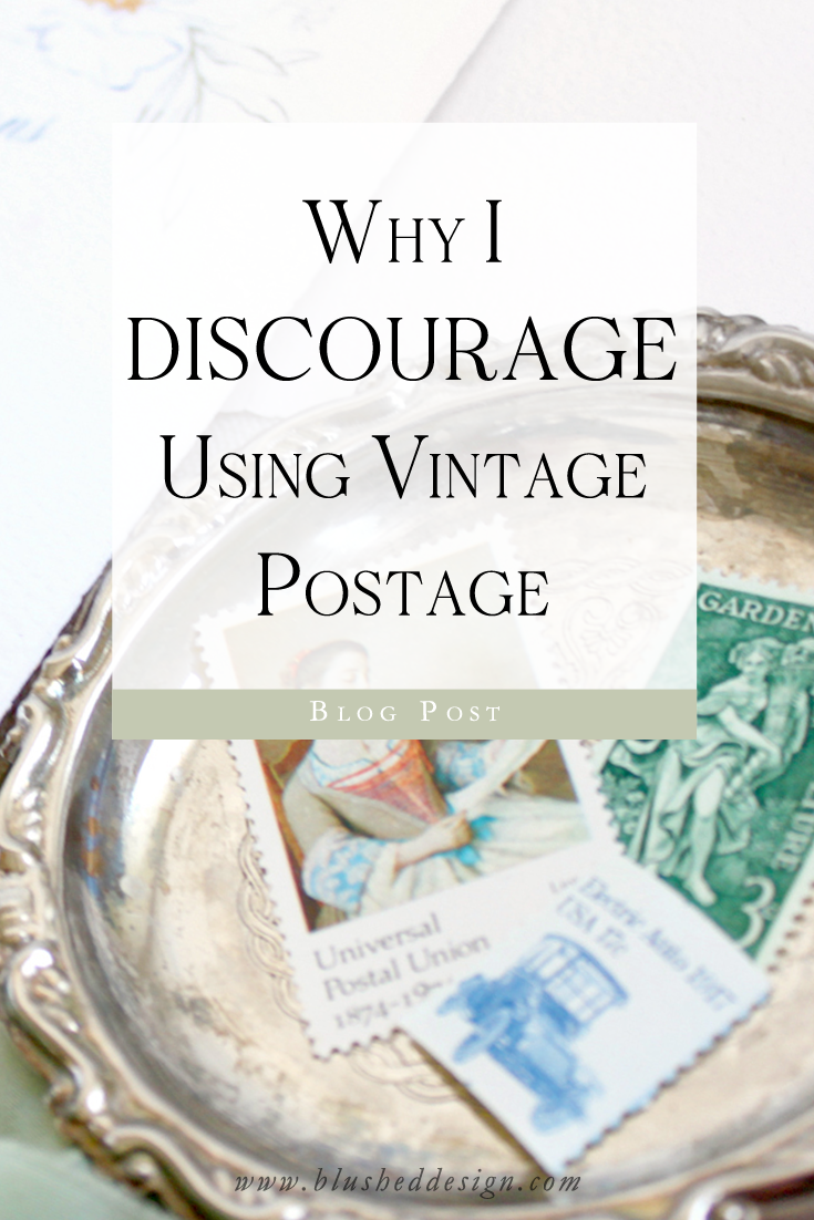 Vintage postage is a popular show stopper in the wedding industry, but I actually discourage it for my own brides! Find out why I (as a professoinal stationer) guide my brides towards alternatives to vintage postage on their wedding stationery. www.blusheddesign.com #vintagepostage #fineartwedding #weddinginspriation #stationerydesigner