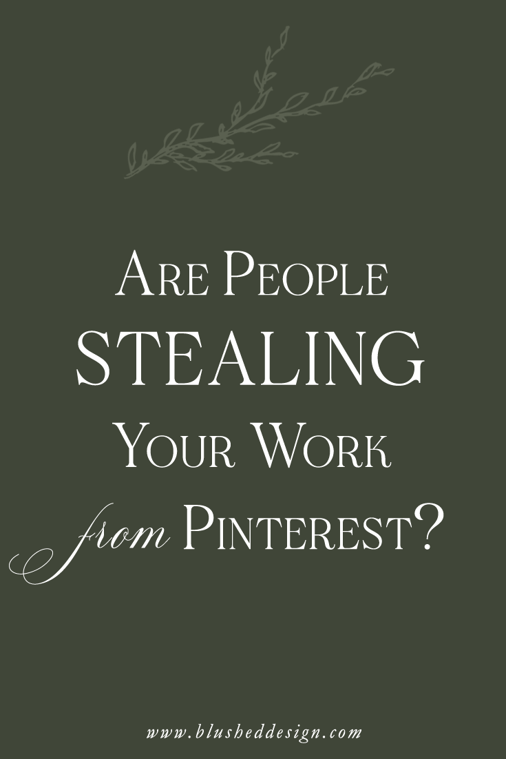 Are people STEALING your work from Pinterest?  In this blog post I'm going to share why I think that Pinterest is worth the risk as a marketing strategy!  I know it's scary, but I'm going to prove to you that Pinterest for business is the best way to market your business #pinterestforbusiness #smallbusinessowner #pinterest