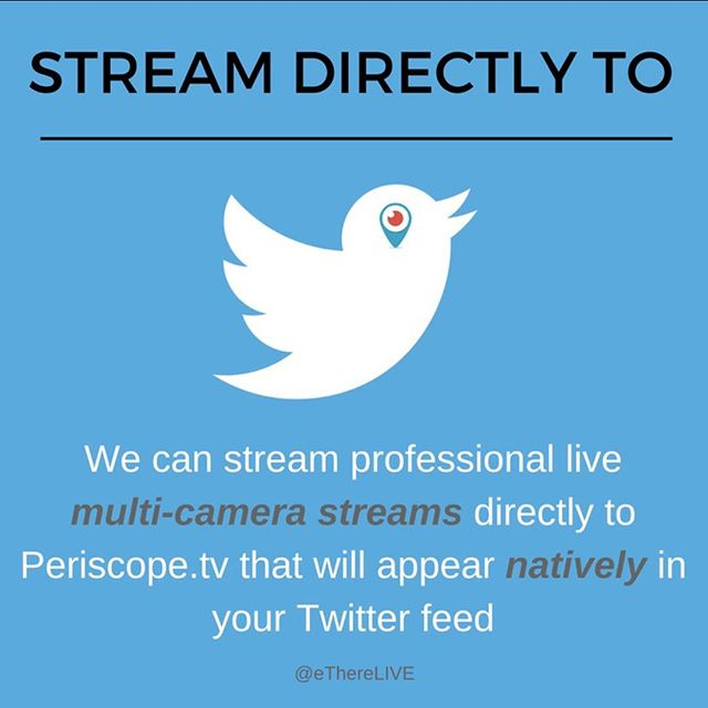With the release of the Periscope API, we are able to provide higher end live streaming production from professional cameras and switchers directly to Twitter - which will appear NATIVELY in user's Twitter feeds.