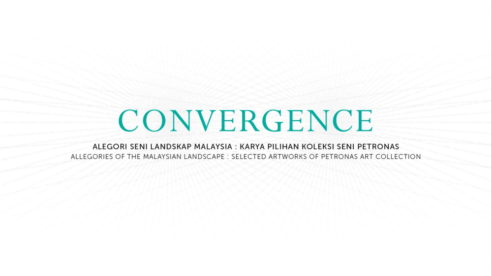 CONVERGENCE: ALLEGORIES OF THE MALAYSIAN LANDSCAPE