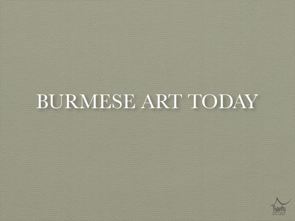 BURMESE ART TODAY