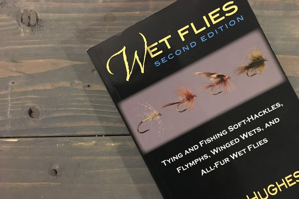 Book Review: Wet Flies by Dave Hughes -