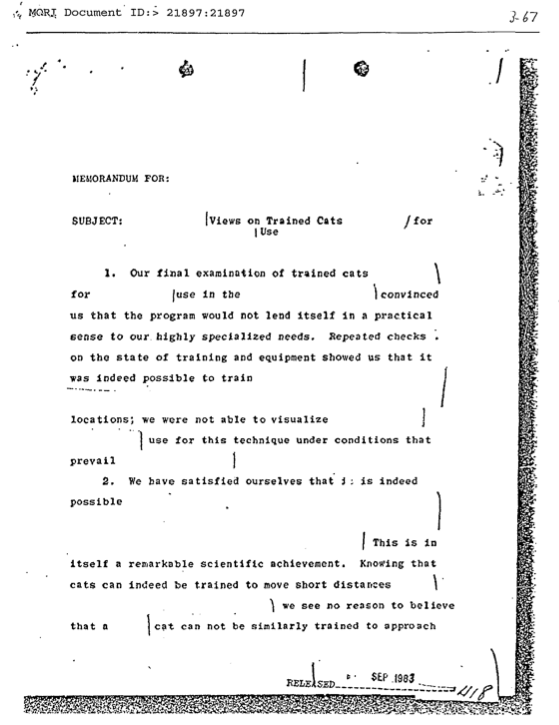 Taken from the CIA records of the 'Acoustic Kitty' program (which is mentioned in the excellent Adam Curtis documentary 'You Have Used Me as a Fish Long Enough')