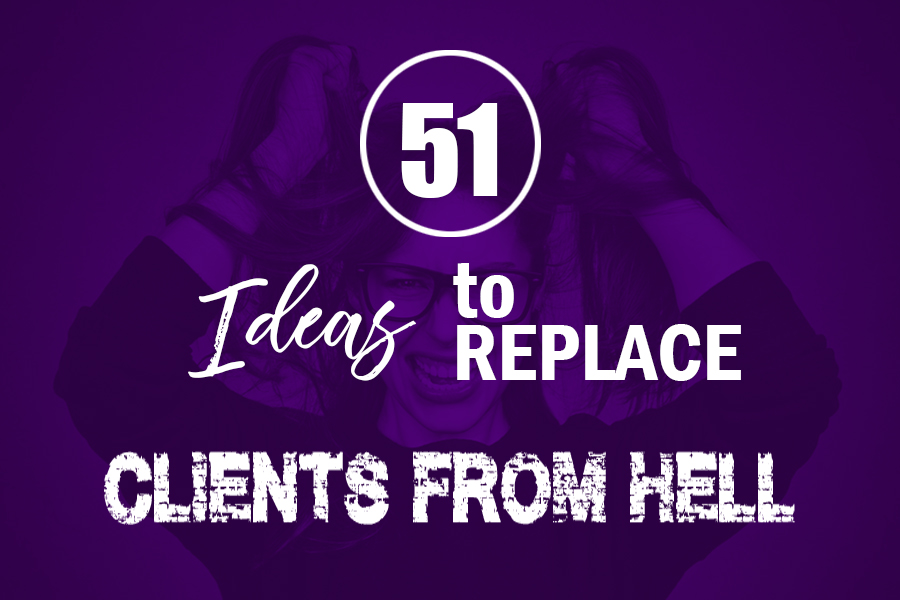 51 Ideas to Replace Clients from Hell Banner_Maiko Sakai.jpg