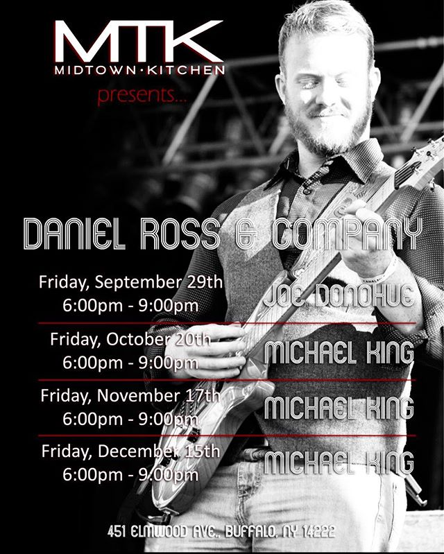 Catch Dan Ross & Company for Happy Hour on Friday. #happyhouristhebesthour #451elmwoodave #midtownkitchenbuffalo
