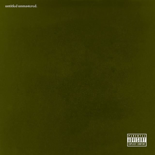 Kendrick Lamar -Untitled Unmastered