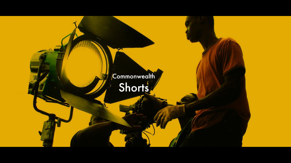 Commonwealth Shorts     Commonwealth Shorts is a capacity building scheme to give new writer/directors the opportunity to make a film along the theme of relationships.