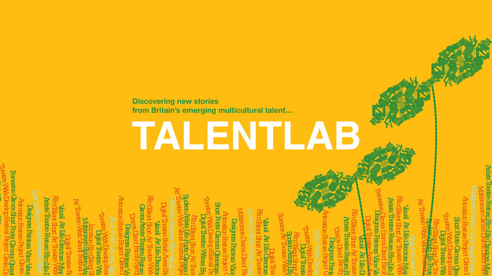 TalentLab     A   unique creative talent development network aimed at the UK's emerging and established BAME Artists