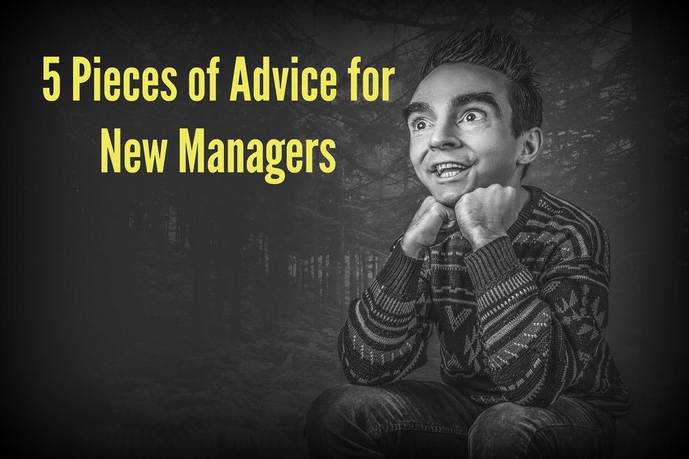 5 Pieces of Advice for New Managers - Jon.jpg
