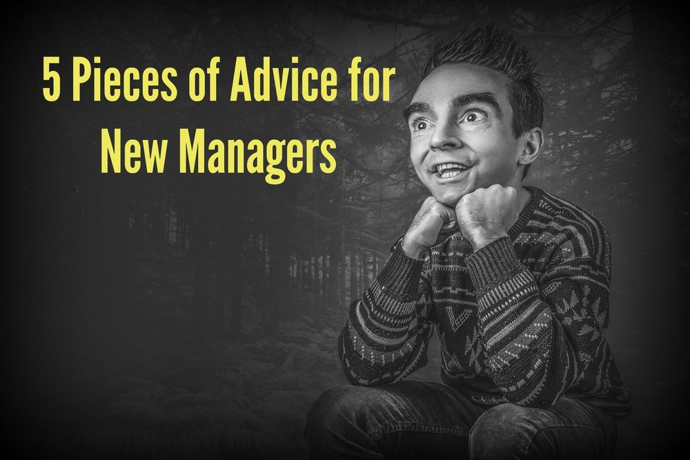 5+Pieces+of+Advice+for+New+Managers+-+Jon.jpg