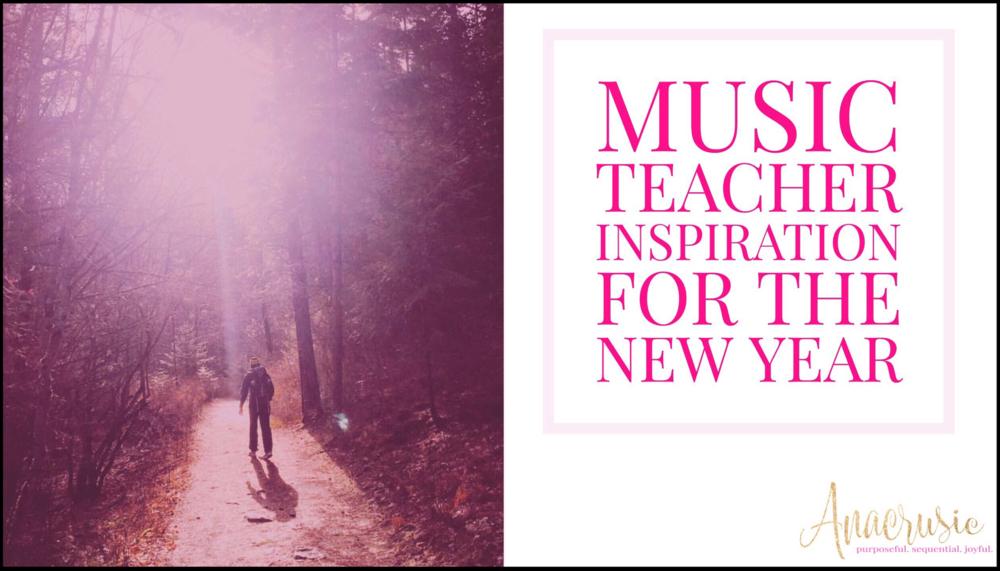 Musicteacherinspirationnewyear.PNG