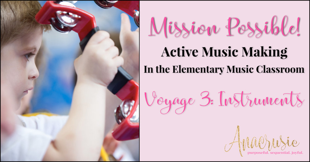 Voyage 3 Instruments In The Elementary Music Classroom Anacrusic