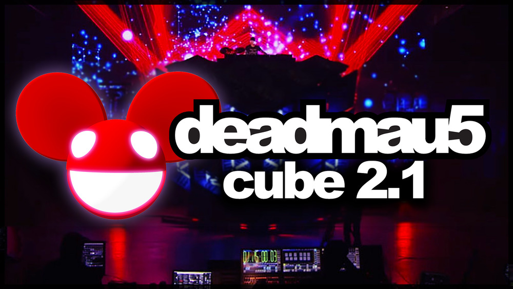 Deadmau5 Cube 2.1 Debut