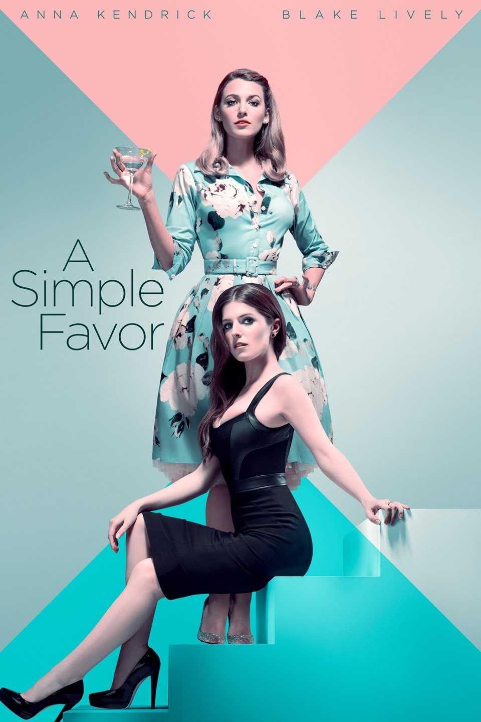 A Simple Favor_Movie Picks_Blake Lively and Anna Kendrick.jpg