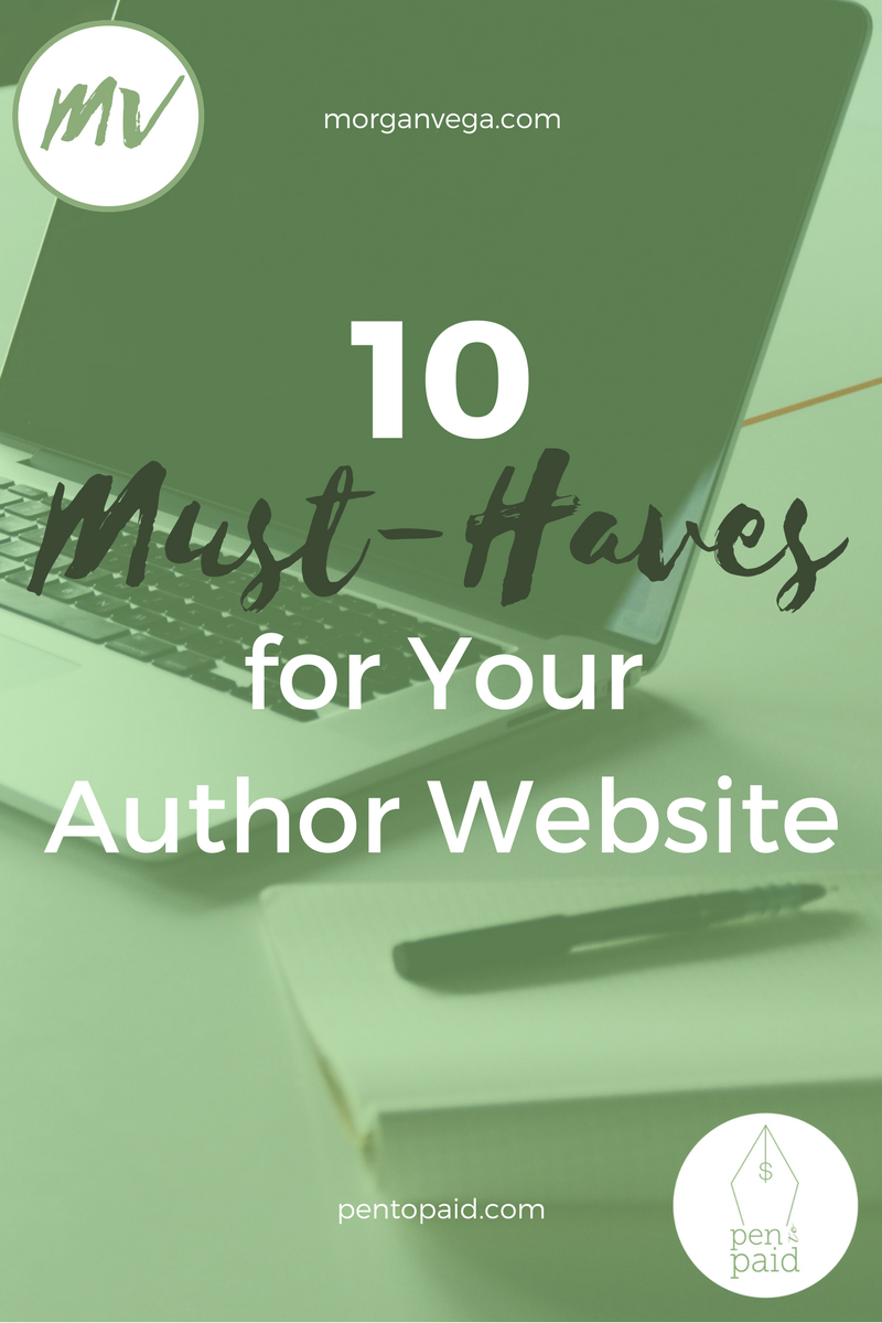 Pen to Paid | 10 Must-Haves for Your Author Website