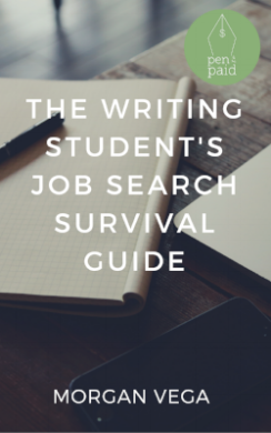 Internships. Informational interviews. Career fairs. Resumes and cover letters. It's no wonder the job search feels overwhelming. Now, with The Writing Student's Job Search Survival Guide, your transition from college to career doesn't have to be so muddy. GET YOUR E-COPY HERE!