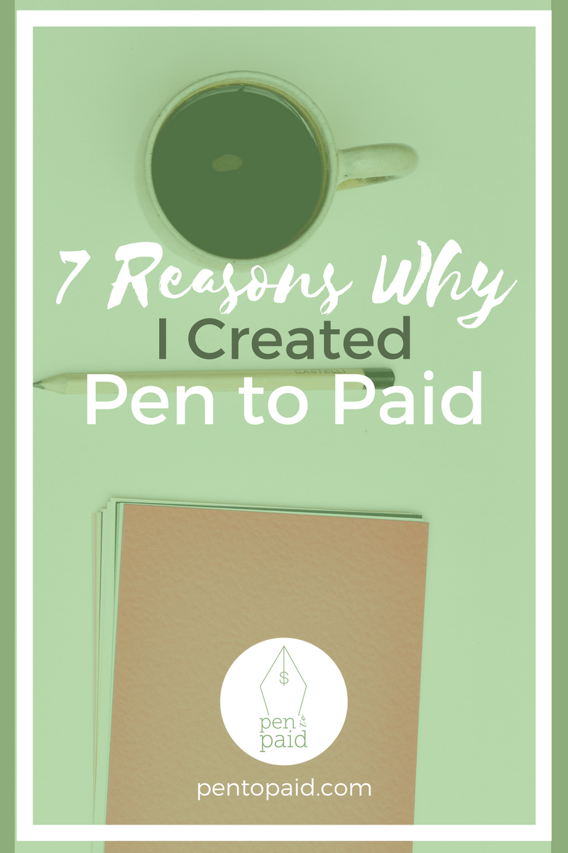 7 Reasons Why I Created Pen to Paid | Morgan Vega | Pen to Paid