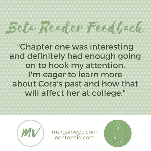 I can't wait to publish my #novel. #betareader #praise morganvega.com #bookbuzz #amwriting #amediting #NA #contemporary #fiction #writersofinstagram #writerscommunity