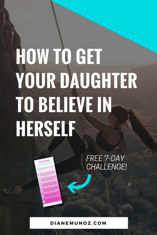 How to Get Your Daughter to Believe in Herself