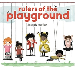 Back to school books, Rulers of the Playground