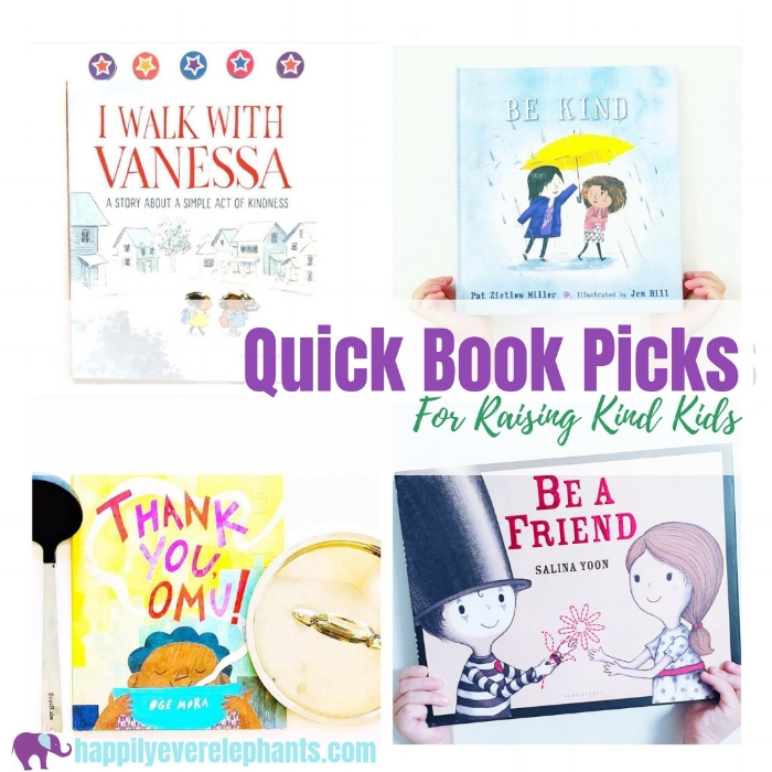 Quick Picture Book Picks for Raising Kind Kids.jpg
