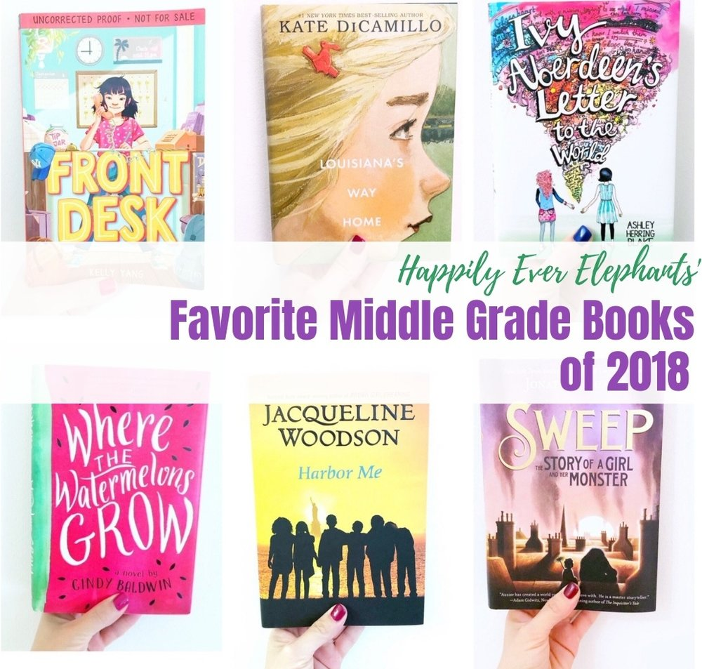 BEST Middle Grade Books of 2018 the best novels for tweens.jpg