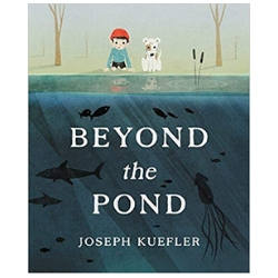 Children's Books About Imagination Beyond the Pond