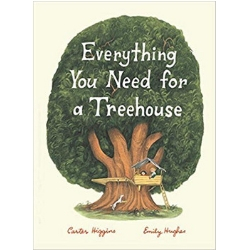 Children's Books About Imagination Everything You Need for a Treehouse