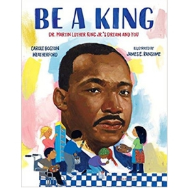 Be a King picture books about Martin LUther King.jpg