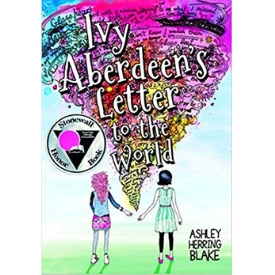Ivy Aberdeen's Letter to the World by Ashley Herring Blake Best books honoring LGBT experience Stonewall Honor Award.jpg