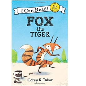 Fox the Tiger Geisel Award Winner best books for beginning readers