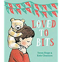 Loved to Bits Teresa Heapy Katie Cleminson Picture Books About Love.jpg
