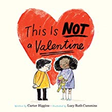 This is Not a Valentine by Carter Higgins and Lucy Ruth Cummins Favorite Books About Love.jpg