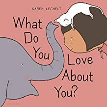 What do you Love About You by Karen Lechelt Picture Books About Love.jpg